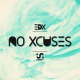 EDX - No Xcuses Episode 336