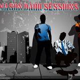 MASON DARK SESSIONS VOL 1