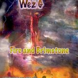 Wez G - Fire And Brimstone