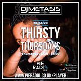 #ThirstyThursdays Mix 30/04/20 | Instagram @PieRadio