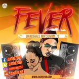 DJ Green B - FeverSumma16 DancehallMix