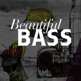 Beautiful Bass Vol. 1