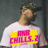 DJ OWE - RNB CHILLS VOL 2