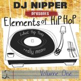 Elements Of Hip Hop Volume One