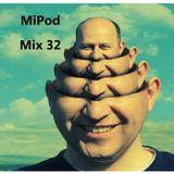MiPod - Mix 32