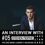Jazz Standard: NYC Big Band leader Steven Feifke.