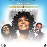City of Angels - DJ J-Millie