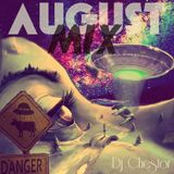 August mix - Dj Chestoooor