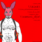 SAMURI DJs  Live After Hours NYC: \\kink\ series  VOL 01 E06