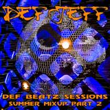 """Def Jeff Def Beatz Sessions - Summer Mixup Vol 2 """"The Middle of the Night Mix"""""""
