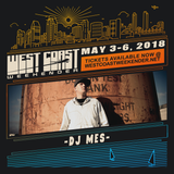 DJ Mes - Exclusive Mix for West Coast Weekender 2018