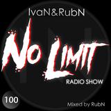 NoLimit Radio Show mixed by IvaN&RubN #100