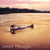 Distant Messages - Chillstep Mix