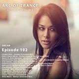 ARC OF TRANCE 102