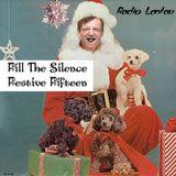 Fill The Silence #5 - Festive Fifteen