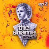 Shameless - The ShameCast Ep2, December 2015