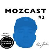MOZCAST 02 - Sunshine & Hip-Hop (live from Chinese Laundry, Jan 2014)