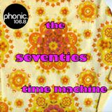 The Seventies Time Machine Pilot Show on Phonic.fm - 12th June 2017