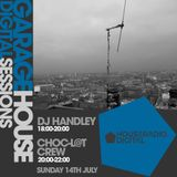 GARAGEHOUSE DIGITAL SESSIONS - CHOC-L@T CREW 14/7/2019
