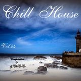 """""CHILL HOUSE""""   compilation Vol.44"