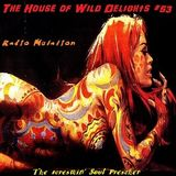 The House of Wild Delights #53