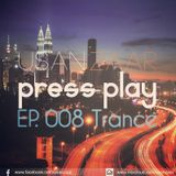 Usan Zaar - Press Play Ep.008 (Trance Mix)