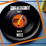 DEEP & COOKING VOL. 2@ WEIS