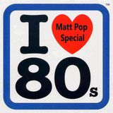I love the 80's - The Matt Pop Special