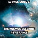 DJ PAUL SONIC G present THE KOSMOS SESSIONS PSY TRANCE