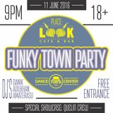Funky Town Party Mix - 11.06.2016