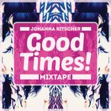 Good Times! Mixtape ™2014