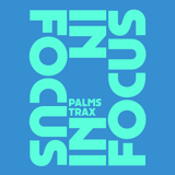 In Focus 001 - Palms Trax