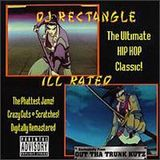 DJ Rectangle - Ill Rated (1995)