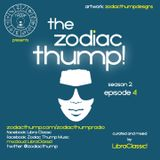 The Zodiac Thump, Season 2, (Episode 4)