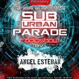 "Angel Esteban - SuburbanParade 022 "" The best of 2014 (di.fm - Progressive Psy Channel) 04-02-2015"