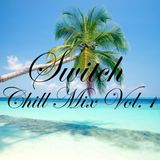 Switch - Chill Out Mix