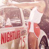 Teejess Presents : NIGHTLIFE 15