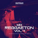MIX REGGAETON 2019. VOL 04! (DJ FELE)