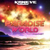 PODCAST ||| PARADISE WORLD EPISODE #003 |||