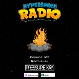 #105 - Hyperspace Radio - Nocturnal