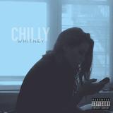 Chilly (DJ Whitney Mix)