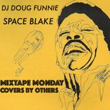 MIXTAPE MONDAY - COVERS BY OTHERS