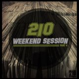 210 WeekEND Session Part.4.