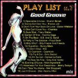 Boogie Funk R&B Good Groove Mix#7
