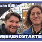 Weekendstarter 07.04.2017 (Bahn-Edition)