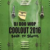Dj Doo Wop - Coolout 2016 'Back To School