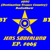 #DTC (Destination Trance Country) RadioShow 065 (@MIP Radio, 07.02.2018)