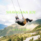 Shavasana Joy