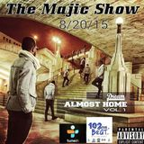 The Majic Show Thursday AUG 20 2015 LIVE SHOW RECORDING on 102thebeatfm
