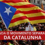 Política Internacional com Fidel Pérez Flores - Independência da Catalunha #2